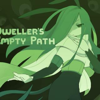 Dweller's Empty Path