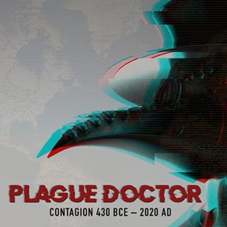 Plague Doctor: Contagion - 430 BCE-2020 AD